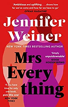 Mrs Everything: If you have time for only one book this summer, pick this one' New York Times by [Jennifer Weiner]
