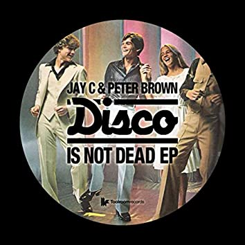 Disco Is Not Dead EP