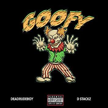 Goofy (feat. D Stackz)