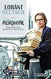 Métronome : L'histoire de France au rythme du métro parisien (Hors collection)