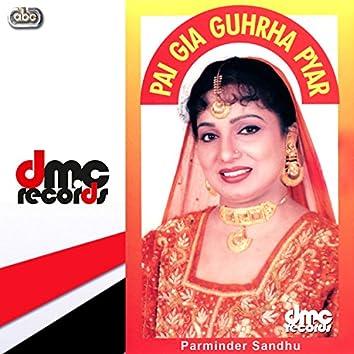 Pai Gia Guhrha Pyar