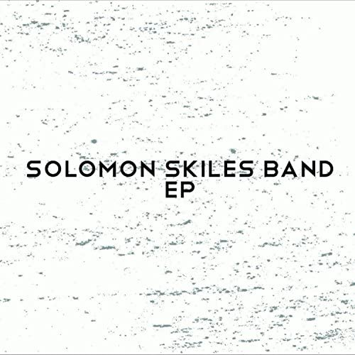 Solomon Skiles Band