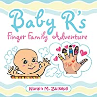 Baby R's Finger Family Adventure