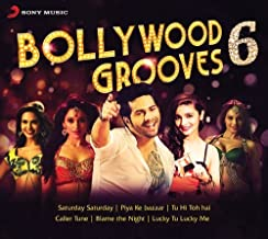 Bollywood Grooves 6 Compilation Of Latest Bollywood Hits / New Hindi Film Songs Set