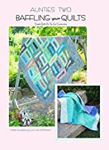 Baffling Your Quilts: Simple Quilt As You Go Construction