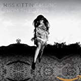 Songtexte von Miss Kittin - Calling From the Stars