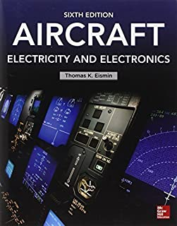 Aircraft Electricity and Electronics, Sixth Edition by Thomas Eismin (2013-10-03)