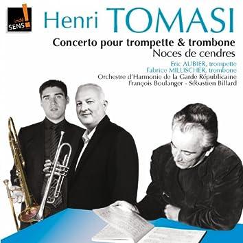 Tomasi :Trombone & Trumpet concertos pour trombone et trompette - Noces de cendres