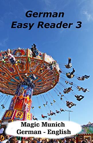 German Easy Reader 3: Magic Munich (German Edition)