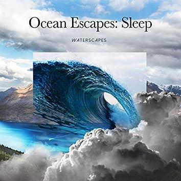 Ocean Escapes: Sleep