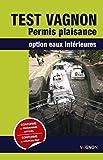 Test Vagnon Permis Plaisance option eaux...