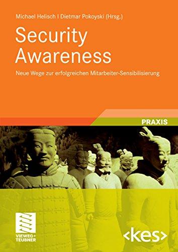 Security Awareness: Neue Wege zur erfolgreichen Mitarbeiter-Sensibilisierung (Edition <kes>)