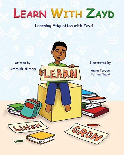 LEARN WITH ZAYD: Learn Etiquettes and Grow (English Edition)