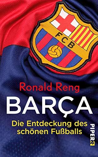 Barça: Die Entdeckung des schönen Fußballs