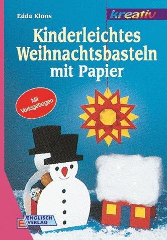 Kinderleichtes Weihnachtsbasteln mit Papier