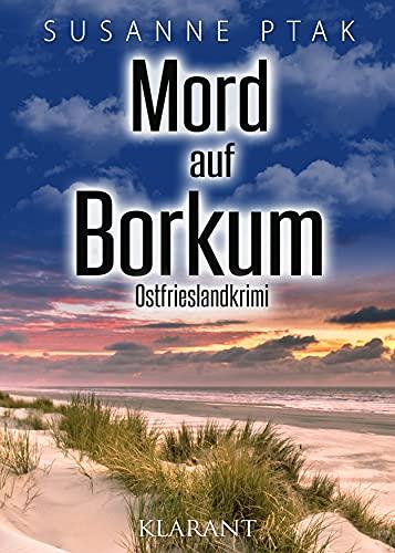 Mord auf Borkum. Ostfrieslandkrimi (Dr. Josefine Brenner ermittelt 13)