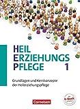 Heilerziehungspflege - Aktuelle Ausgabe - Band 1: Grundlagen und Kernkonzepte der Heilerziehungspflege - Fachbuch