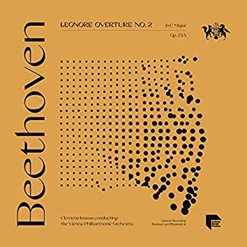 Beethoven: Leonore Overture No. 2, Op. 72A