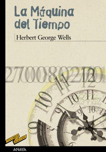 La Máquina del Tiempo (CLÁSICOS - Tus Libros-Selección)