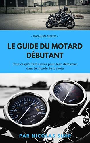 avis moto permis a2 professionnel Guide du débutant: tout ce que vous devez savoir pour démarrer sur votre vélo