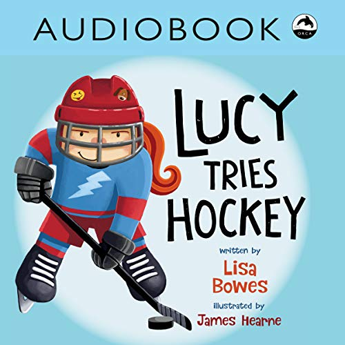 Couverture de Lucy Tries Hockey