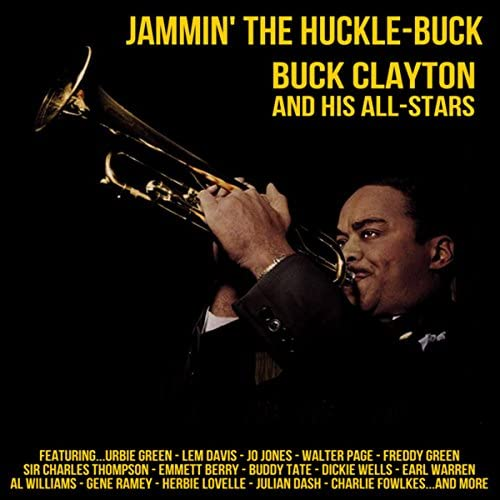 Buck Clayton And His All-Stars