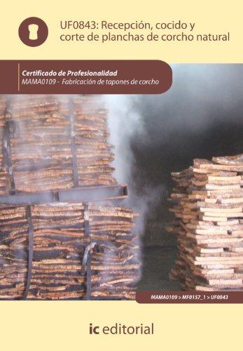 Recepción, cocido y corte de planchas de corcho natural. MAMA0109 - Fabricación de tapones de corcho
