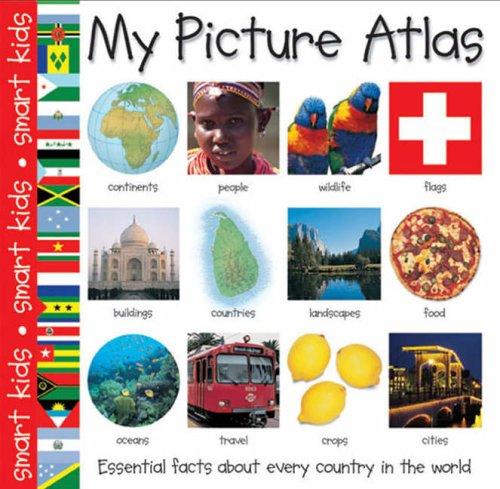 My Picture Atlas (Smart Kids S.)