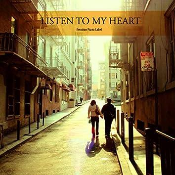 Listen To My Heart