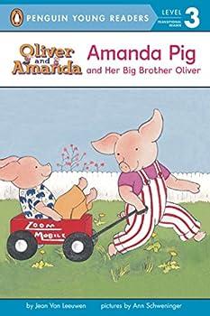 Amanda Pig and Her Big Brother Oliver  Oliver and Amanda