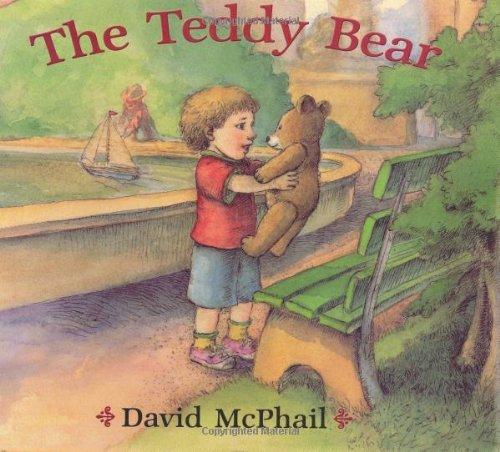 The Teddy Bear [Hardcover] [BYR] (Author) David McPhail