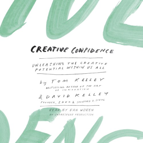Creative Confidence     Unleashing the Creative Potential Within Us All              Written by:                                                                                                                                 Tom Kelley,                                                                                        David Kelley                               Narrated by:                                                                                                                                 Dan Woren                      Length: 7 hrs and 8 mins     5 ratings     Overall 4.4