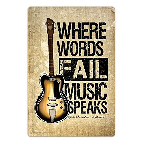 NaCraftTH Where Words Fail, Music Speaks Metal Iron Tin Sign Music Quote Guitar Retro Classic Vintage Hanging Wall Art for Pub Bar Home Decor, 8
