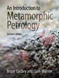 An Introduction to Metamorphic Petrology (English Edition)