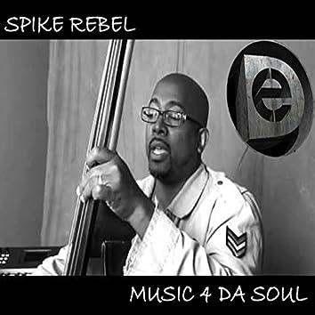 Music 4 da Soul (feat. Dave Maze)
