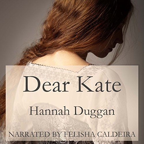 Dear Kate: A Novel audiobook cover art