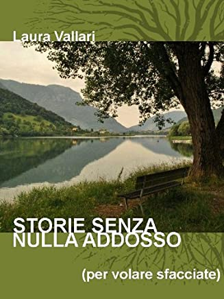 STORIE SENZA NULLA ADDOSSO