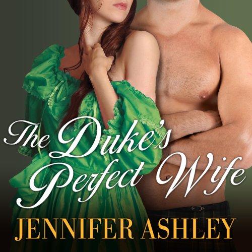The Duke's Perfect Wife: Highland Pleasures, Book 4
