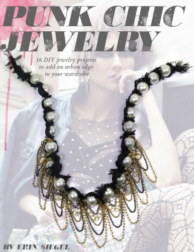 Punk Chic Jewelry: 16 DIY jewelry projects to add an urban edge to your wardrobe