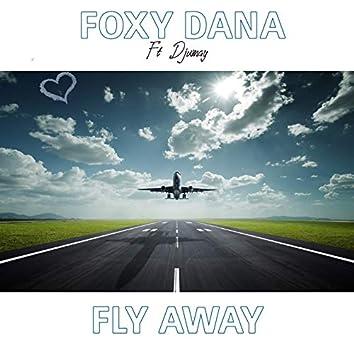 Fly Away (feat. Djumay)
