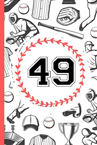49 Journal: Baseball Player Jersey Number 49 Forty Nine - Baseball Journal Diary For Writing And Notes - Great Personalized Gift For All Baseball Players, Coaches, And Fans - 49 Baseball Notebook