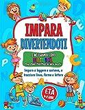 Impara Divertendoti: Un grande Libro di attività per bambini con giochi educativi. Età: ...