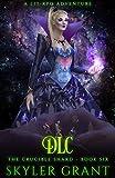 DLC: A LitRPG Adventure (The Crucible Shard Book 6) (English Edition)