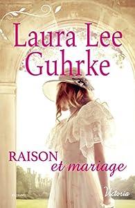 Raison et mariage par Guhrke