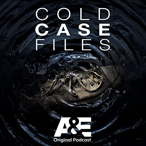 Cold Case Files Podcast By PodcastOne / A&E cover art