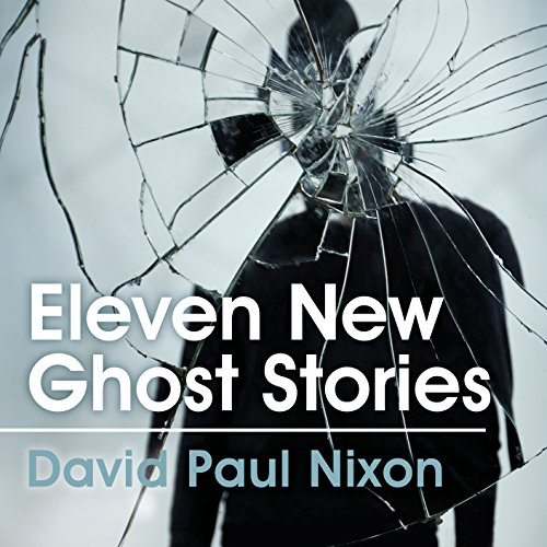 Eleven New Ghost Stories audiobook cover art