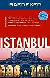 Baedeker Reiseführer Istanbul: mit GROSSEM CITYPLAN - Achim Bourmer