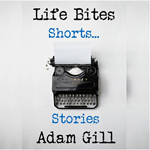 Life Bites Shorts...Stories audiobook cover art