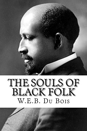 Compare Textbook Prices for The Souls of Black Folk  ISBN 9781505223378 by Du Bois, W.E.B.