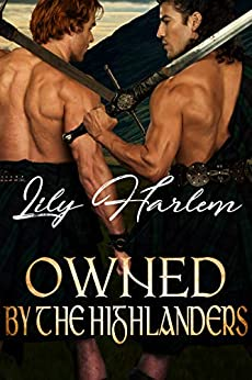 Owned by the Highlanders by [Lily Harlem]